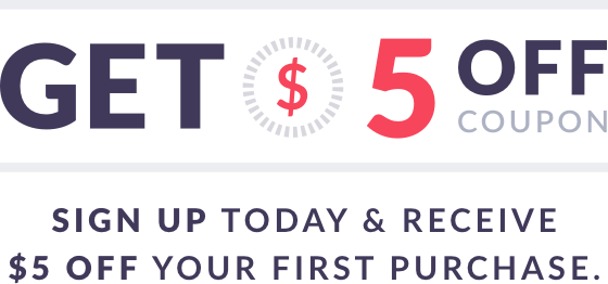 Sign up today & receive $10 off your first purchase.